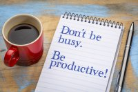 Don't be busy, be productive!